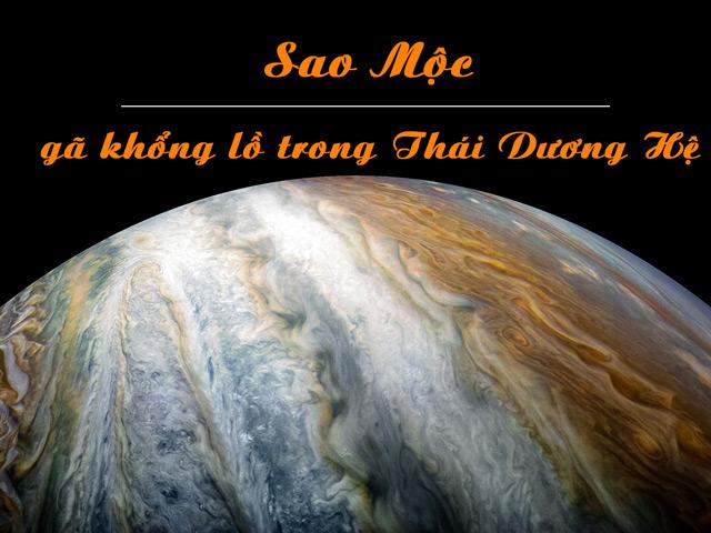 Mộc tinh là hành tinh lớn nhất và già nhất