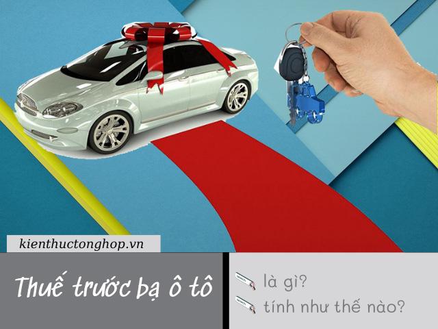 Thuế trước bạ ô tô là gì? Tính thuế trước bạ ô tô như thế nào?
