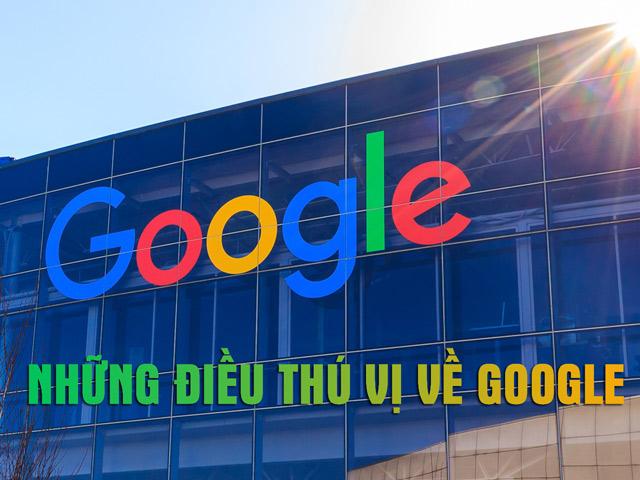Những điều thú vị về Google