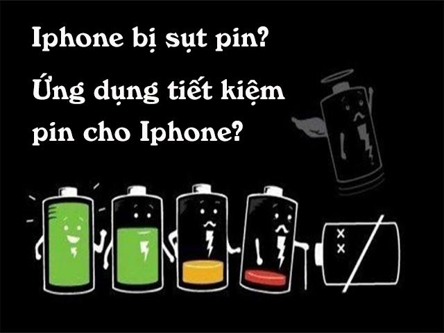 Phải làm sao khi pin Iphone nhanh bị sụt trong quá trình sử dụng?