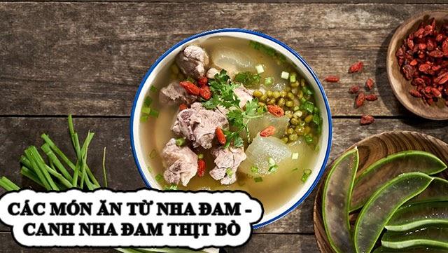 Các món ăn từ nha đam - canh nha đam thịt bò