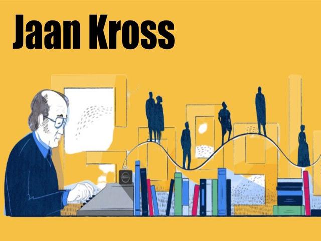 Jaan Kross là ai?