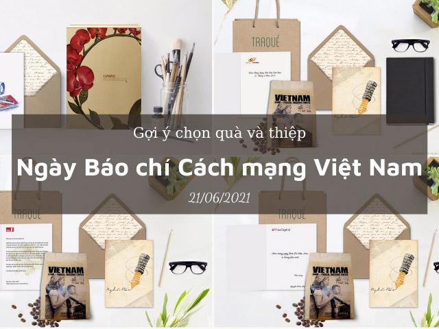 Gợi ý chọn quà, hoa và thiệp mừng cho ngày Báo chí Việt Nam