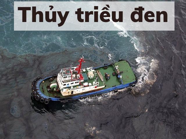Thuỷ triều đen thực chất là cách nói những đợt tràn dầu biển, những đợt hàng hoá có hại