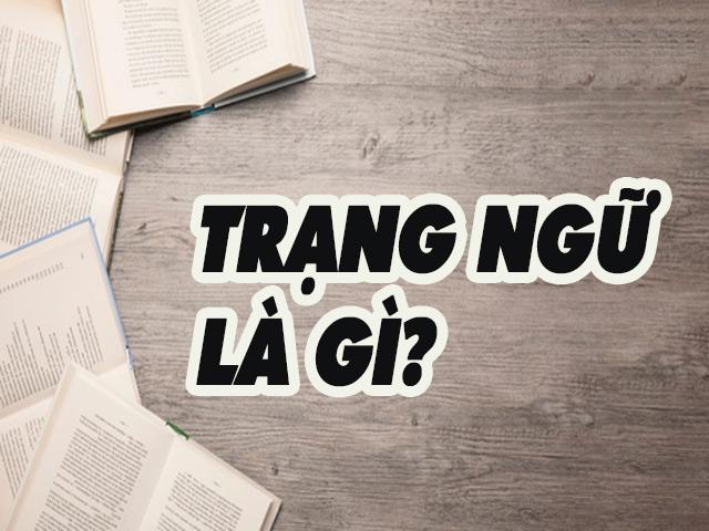 Trạng ngữ là gì?