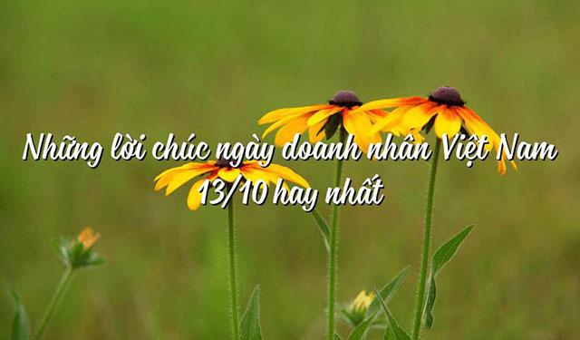 Những lời chúc ngày Doanh nhân Việt Nam 13/10 hay nhất